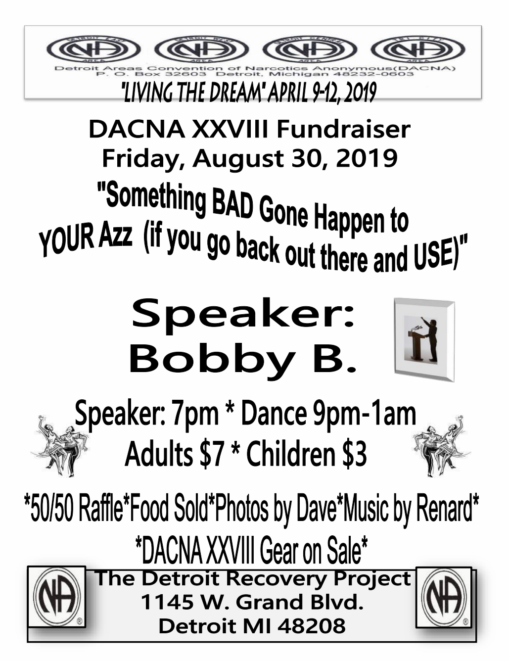 DACNA 28 August 30, 2019 Speaker and Fundraiser Dance @ The Detroit Recovery Project