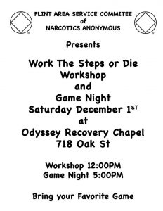 WORK THE STEPS OR DIE WORKSHOP AND GAME NIGHT @ Odyssey Recovery Chapel | Flint | Michigan | United States